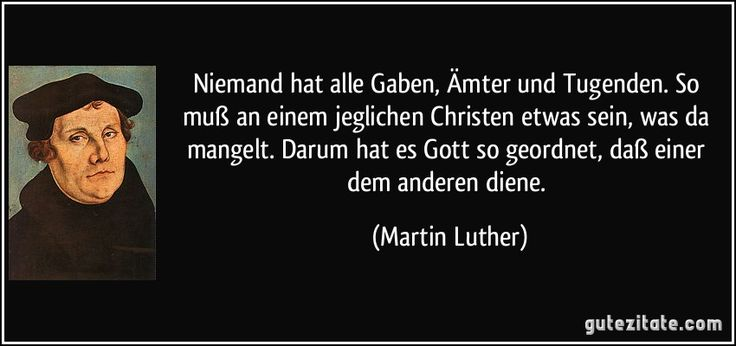 Zitate Von Martin Luther Folgendes Sind Stucke Einer Ehe Naturliche Befriedigung Des Geschlechtstriebs Zeugung Und Nachkommenschaft
