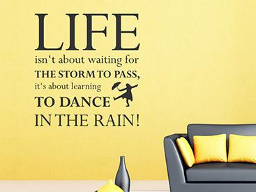 Dance In The Rain Wandtattoo Englisch
