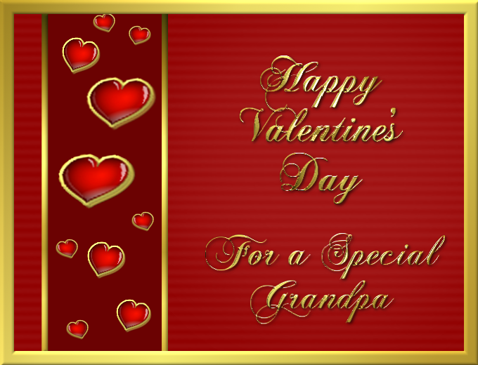 Happy Valentines Day For A Special Grandpa