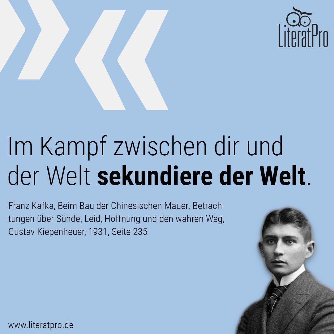 Bild Zeigt Franz Kafka Und Zitat Im Kampf Zwischen Dir Und Der Welt Sekun Re Der Welt