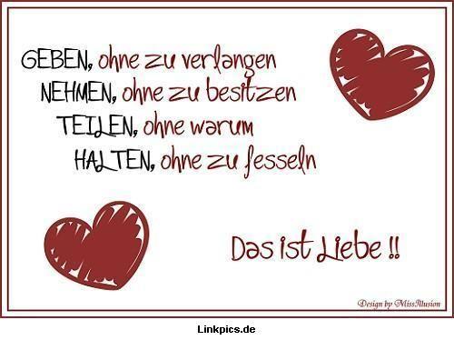 Das Ist Liebe  C B Zitate Herzspruche Hochzeitbedingungslose Liebespruche