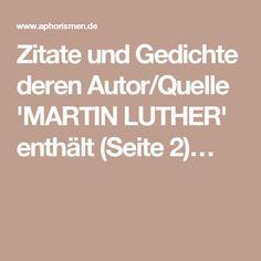 Zitate Und Gedichte Deren Autor Quelle Martin Luther Enthalt Seite