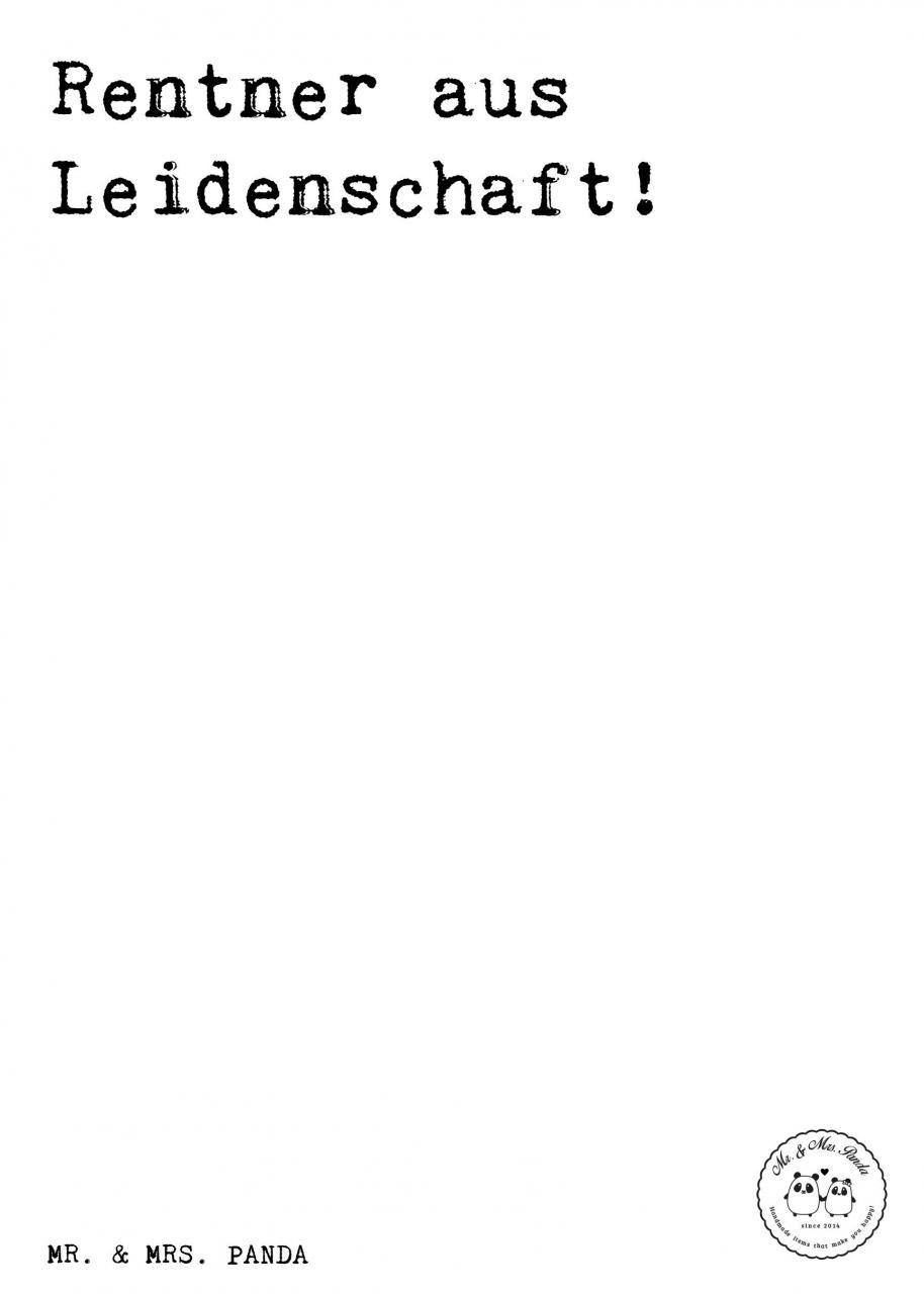 Spruch Rentner Aus Leidenschaft Spruche Zitat Zitate Lustig Weise