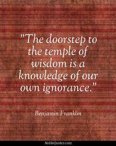 Benjamin Franklin Beruhmte Zitate Wissen Lernen Der Tempel Tempel Lieblings Zitate Politische Junkie Worter