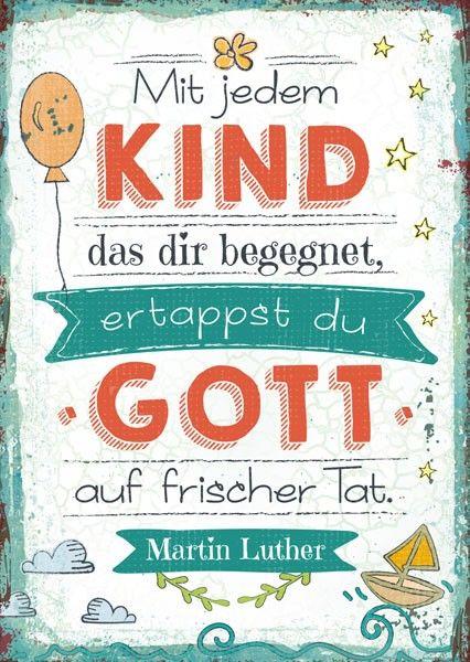 Mit Jedem Kind Das Dir Begegnet Ertappst Du Gott Auf Frischer Tat Martin Luther Postkarte Im Format X Cm  E C  Jetzt Online Kaufen  E C Bd Kostenloser Versand