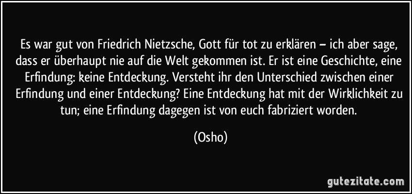 Zitat Es War Gut Von Friedrich Nietzsche Gott