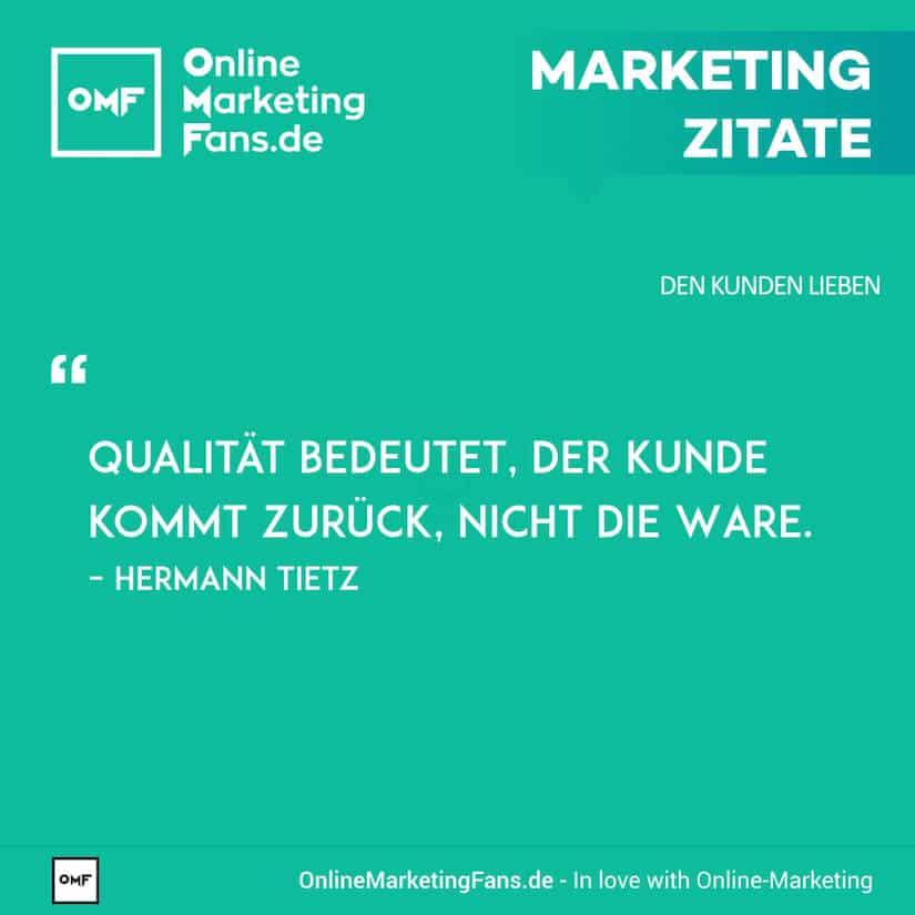 Marketing Zitate Herman Tietz Kundenbindung Durch Qualitaet Den Kunden Lieben