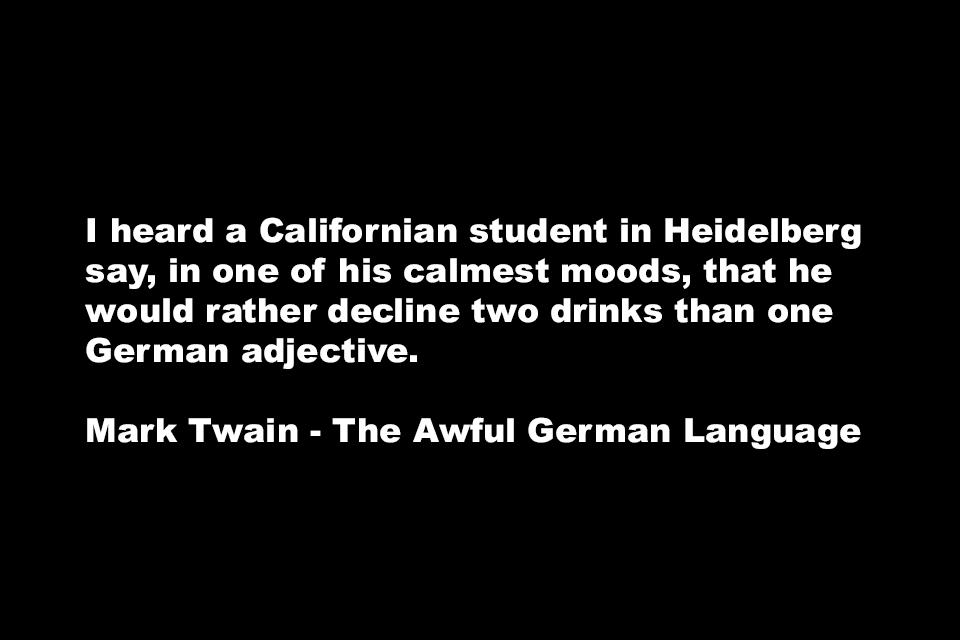 Ein Zitat Von Der Englischen Version Von The Awful German Language Auf Deutsch