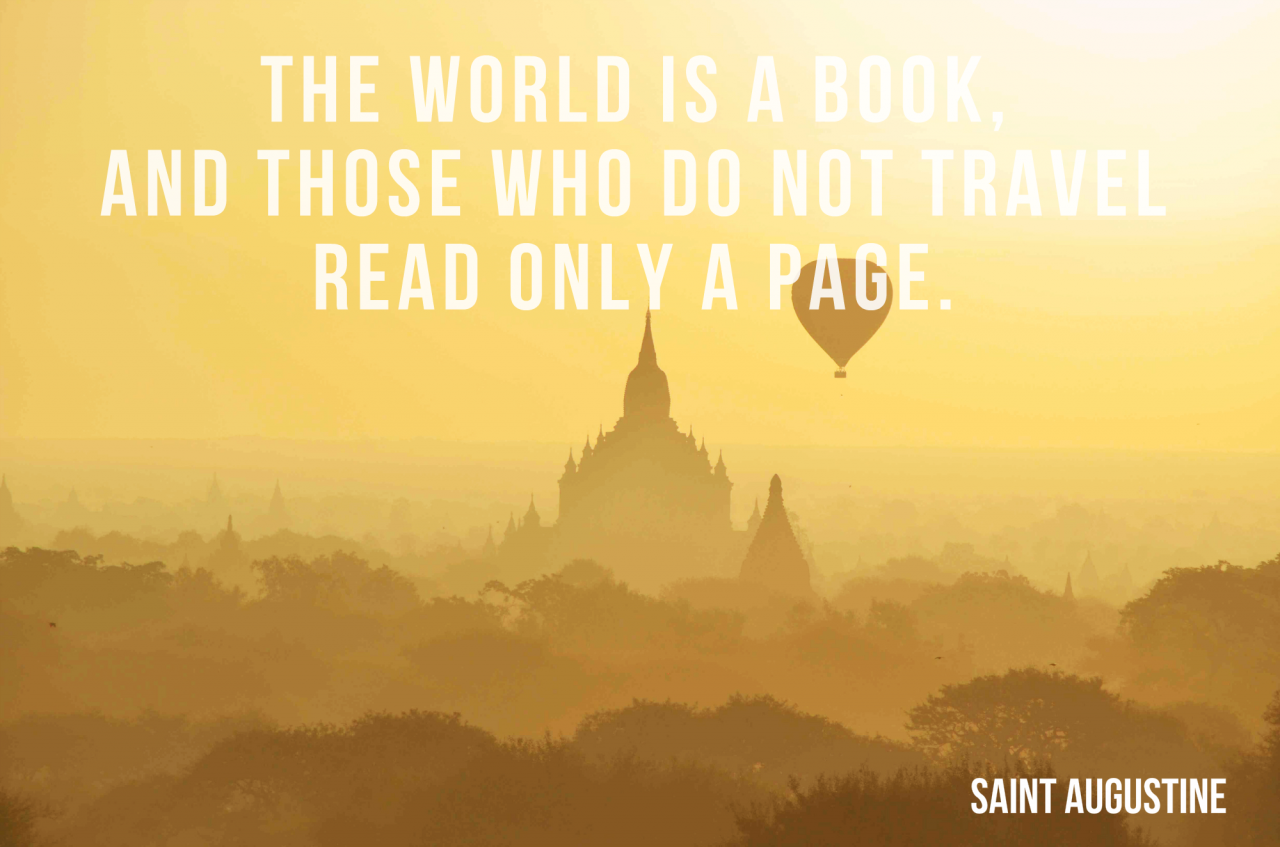 The World Is A Book And Those Who Dont Travel Read Only A