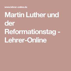 Martin Luther Und Der Reformationstag Lehrer Online