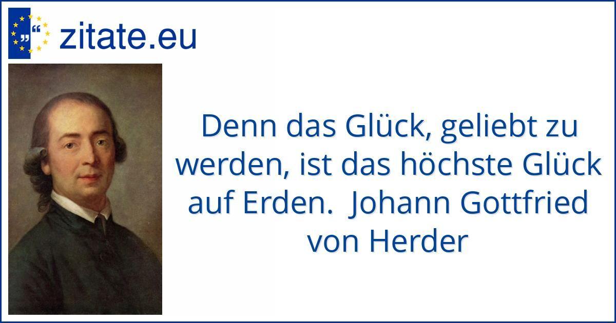 Zitat Von Johann Gottfried Von Herder  C B Zitate Zum Geburtstagschriftstellergeburtstage