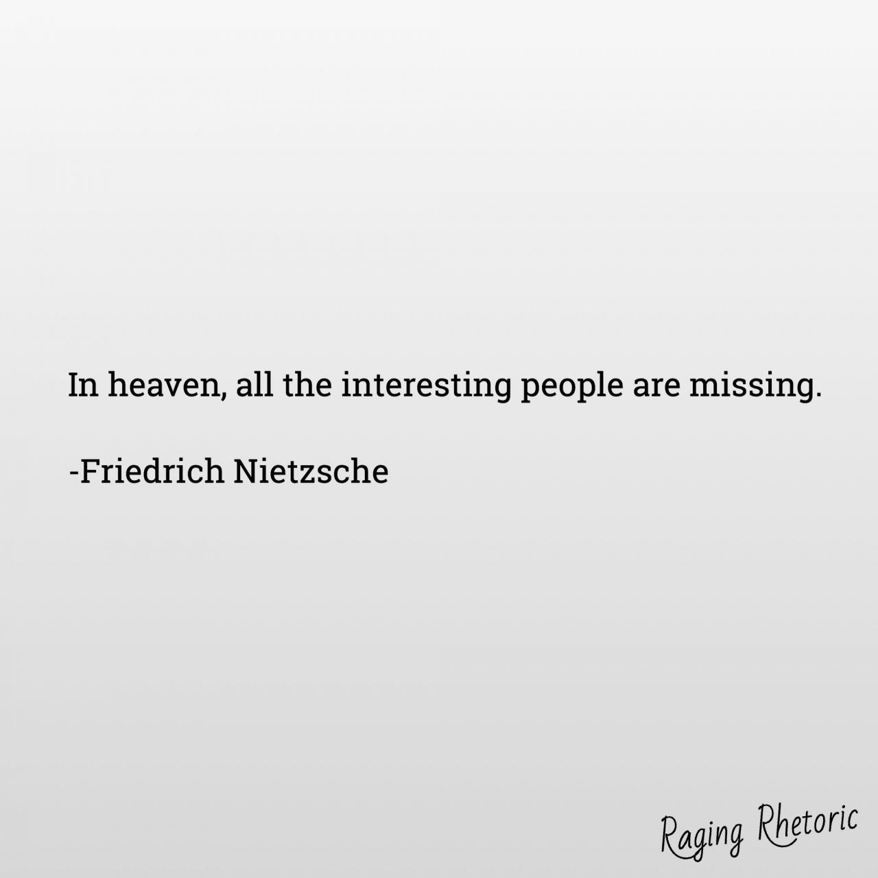 Ragingrhetoric Nietzsche Https Facebook Com Ragingrhetoric
