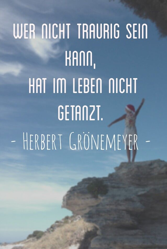 Best Off Herbert Gronemeyer Zitate Quotes  E  A
