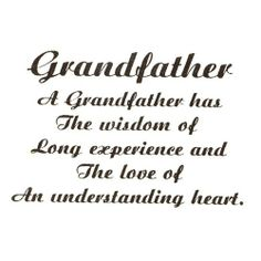 Grandfather Quotes And Sayings Ivebecomemyparents Com Grandfather Quotes Grandpa Quotes Family Quotes