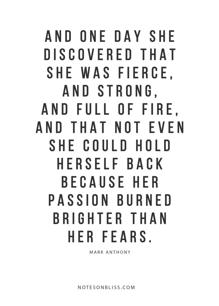 And One Day She Discovered That She Was Fierce And Strong More Quotes At Notesonbliss