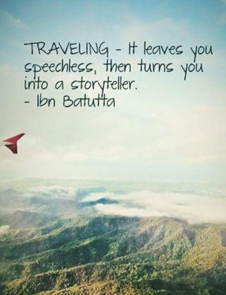 Reisen Zuerst Macht Es Dich Sprachlos Und Dann Zu Einem Geschichten Erzahler