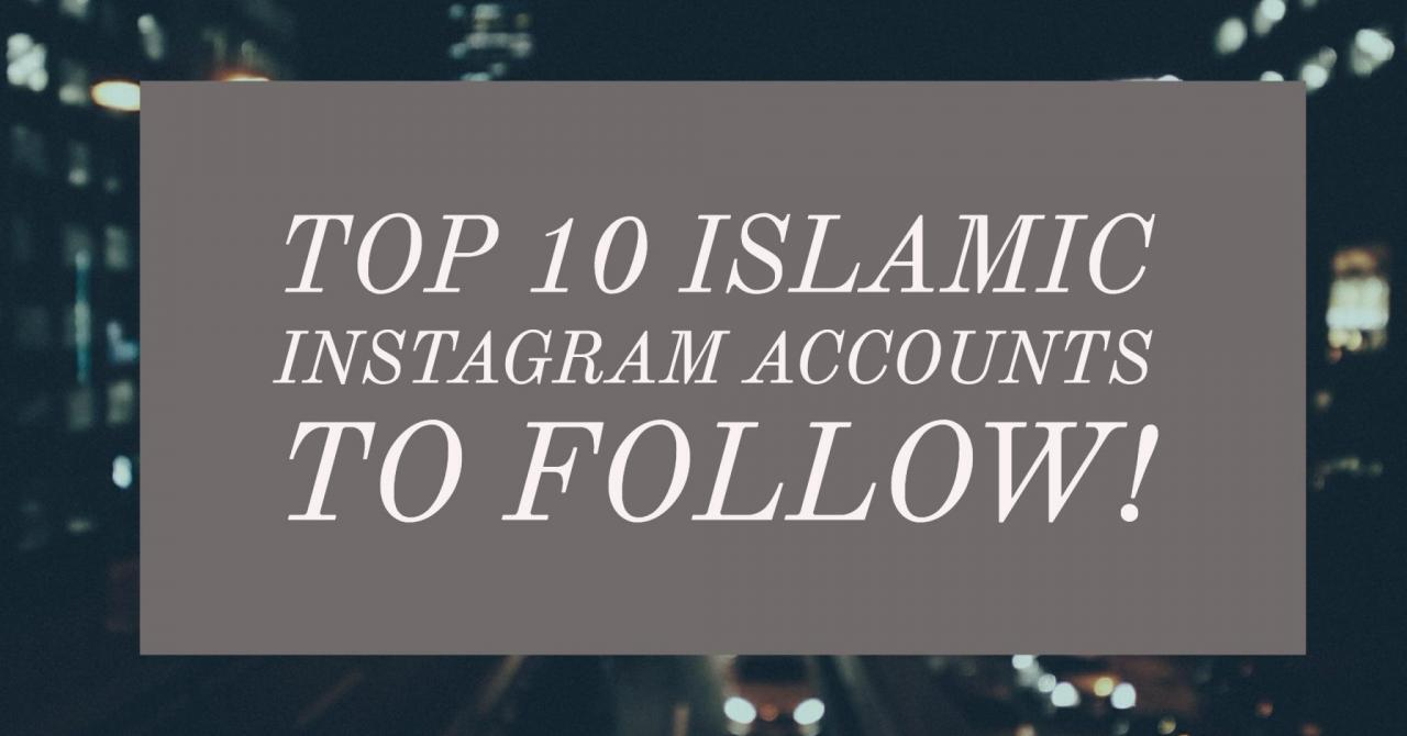 Islamic Quotes Valentine Jokes With  Islamic Instagram Accounts Every Muslim Should Follow