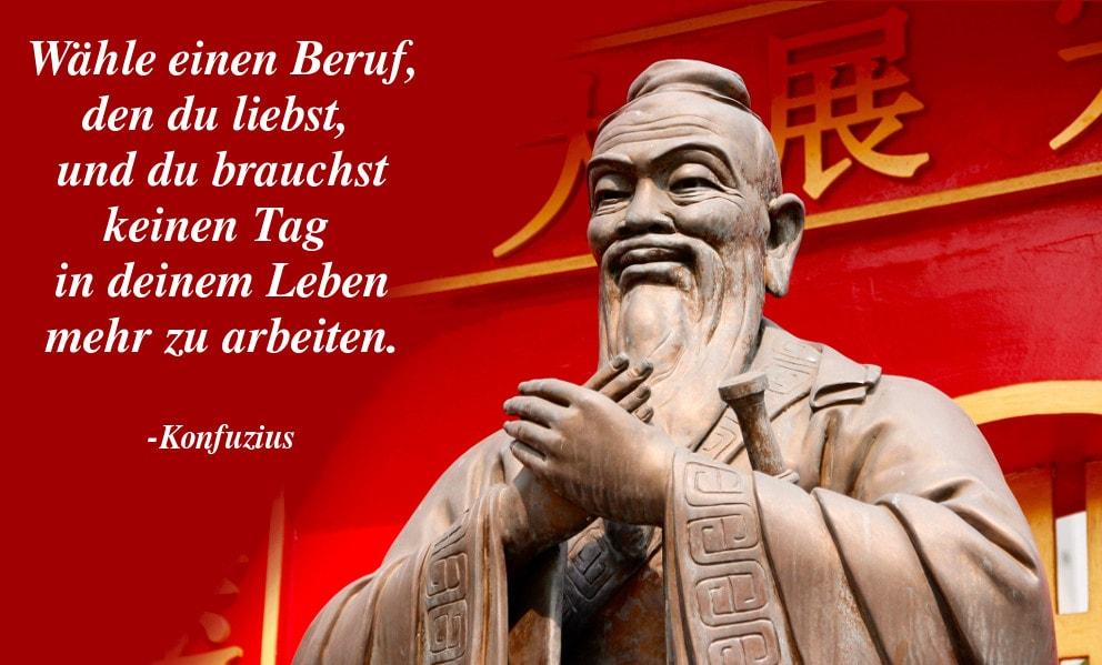 Konfuzius Zitate  Jahre Alte Spruche Von Konfuzius Uber Arbeit