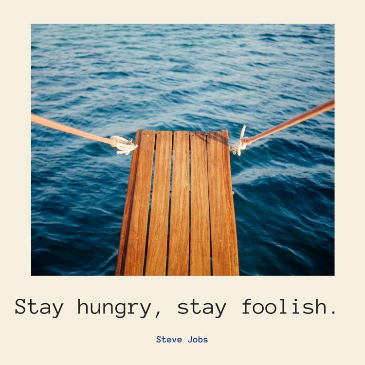Lebensmotto Spruche Steve Jobs Stay Hungry Englisch  Positive Lebensmotto Spruche Beruhmter Menschen Zum Nachdenken