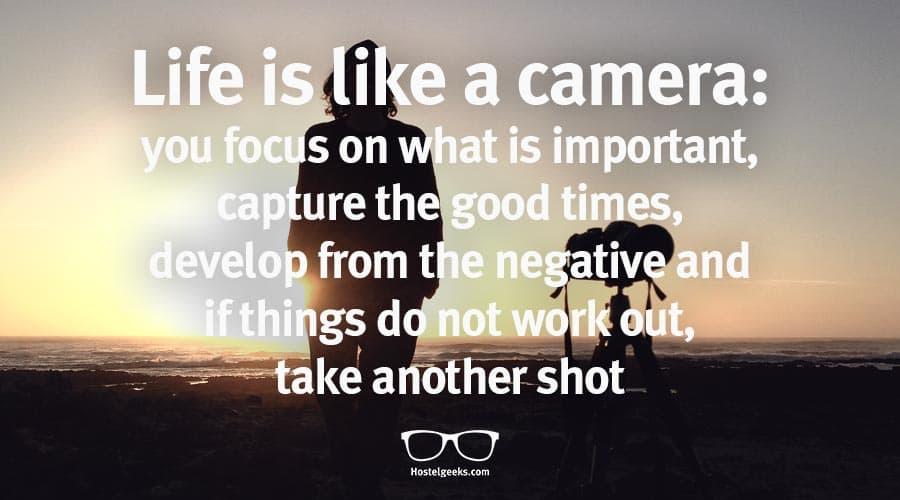 Das Leben Ist Wie Eine Kamera Reise Spruche Und Travel Zitate
