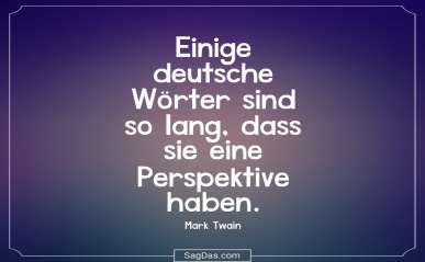 Einige Deutsche Worter Sind So Lang Dass Sie Eine Perspektive Haben