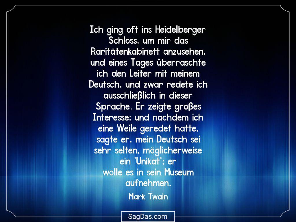 Mark Twain Zitat Ich Ging Oft Ins Heidelberger