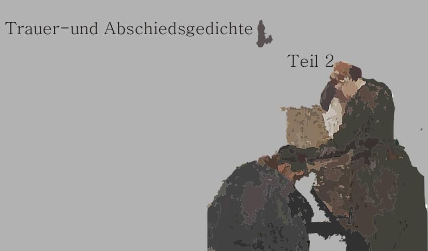 Gedichte Von Tod Und Trauer Buchtipps Zum Thema Gedichte Von Tod Und Trauer Buchtipps Zum Thema  E  A Wenn Sie Mochten Mit Passender Trauermusik Midi Von