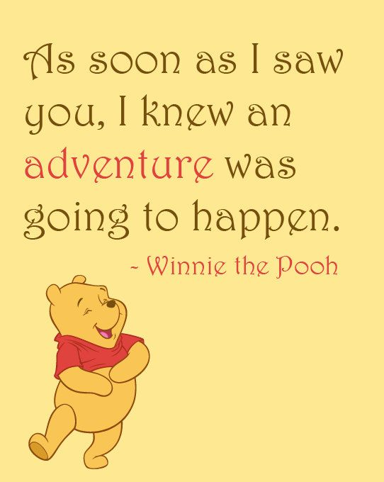 Inspirational Quote As Soon As I Saw You I Knew An Adventure Was Going