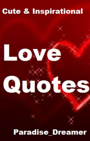 Cute Inspirational Love Quotes