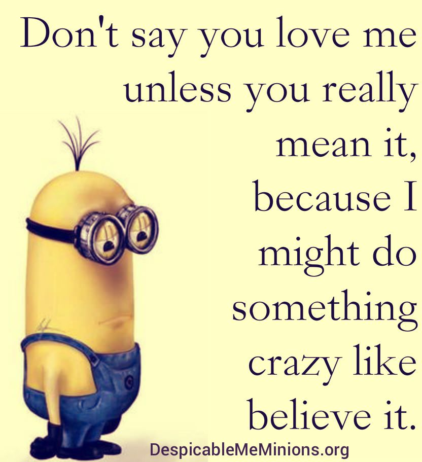 We Hope That You All Will Like These Funny Minions Quotes Very Much You Can Use These Funny Minions Love Quotes To Greet Your Best Friends Bf Or Gf