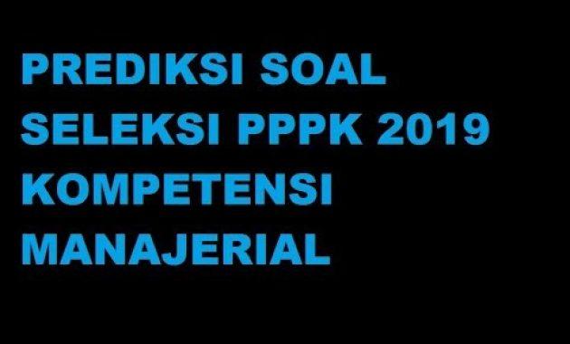 Contoh Soal P3K: PREDIKSI SOAL SELEKSI PPPK 2019 ...