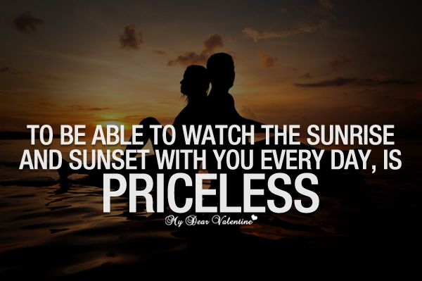 To Be Able To Watch The Sunrise And Sunset Quotes With Pictures
