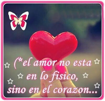 Love Is Not Physical But In The Heart Spanish Love Quotes By Famous People