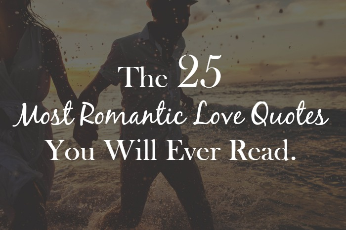 The  Most Romantic Love Quotes