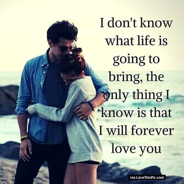 I Know I Will Love You Forever