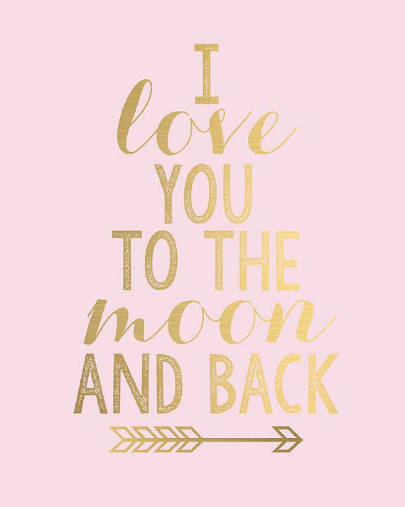 I Love You To The Moon And Back Gold Arrow Perfect For Baby Girls Room