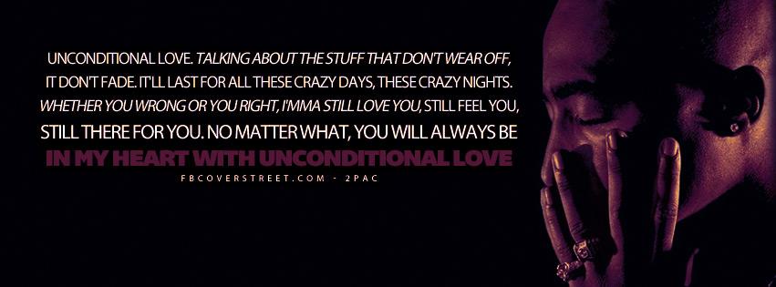 Unconditional Love Pac Quote Lyrics Cover