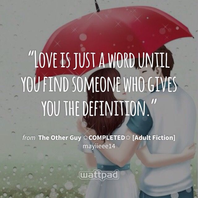 The Other Guy The Other Guyswattpad Quotestagalog
