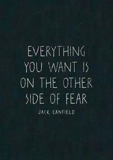 Everything You Want Is On The Other Side Of Fear Live Laugh Love