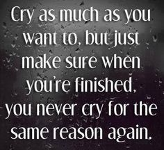 Have A Good Cry