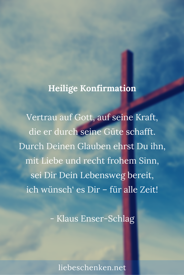 Bibelverse Zitate Gedichte Spruche Zur Konfirmation Fur Konfirmationskarten Gluckwunsche Zur Konfirmation