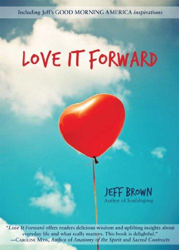 Love It Forward By Brown Jeff