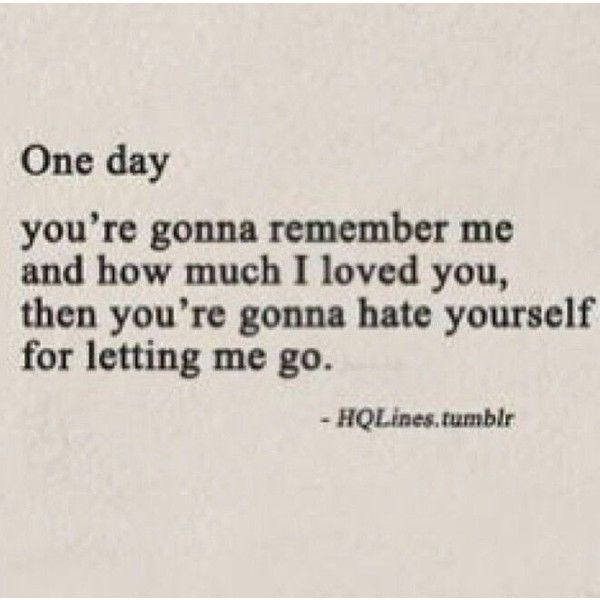 Break Up Quotes  E D A Liked On Polyvore Featuring Quotes Sayings Quotes Words Phrase Saying And Text