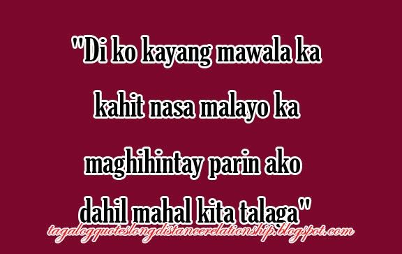 Long Distance Relationship Quotes Tagalog Long Distance Relationship Quotes