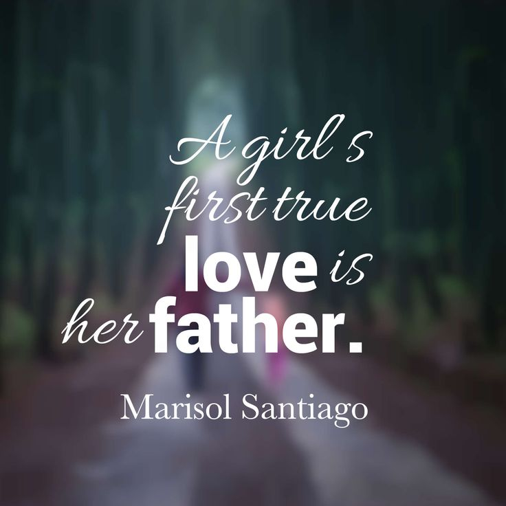 Cute Father Daughter Quotes And Sayings With Images