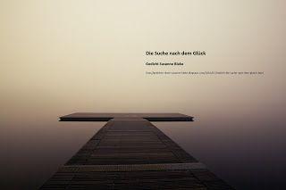 Gedichte Zitate Susanne Blake Klare Kommunikation Gedicht Suche Nach Dem Gluck
