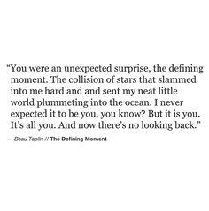 Its You E D A E D A Surprise Quotes Unexpected Surprise Love Quotes Unexpected Relationships Long