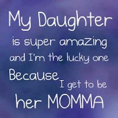 I Have The Best Daughter In The World And Their Is Never An Expiration Date