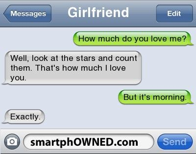Funny Text Messages Pgirlfriendhow Much Do You Love Mebrwell Look At The