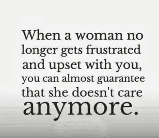 When A Woman Is No Longer Frustrated And Upset
